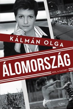 K�lm�n Olga - �lomorsz�g