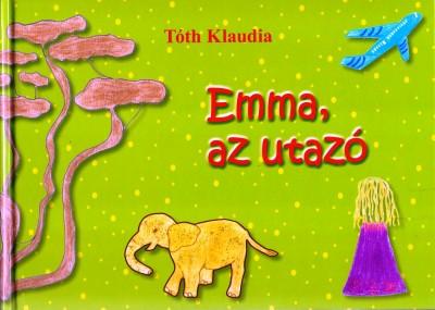 Tóth Klaudia - Emma, az utazó