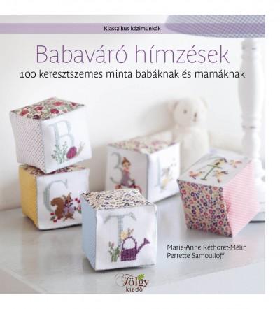 Marie-Anne Réthoret-Mélin - Perrette Samouloff - Babaváró hímzések