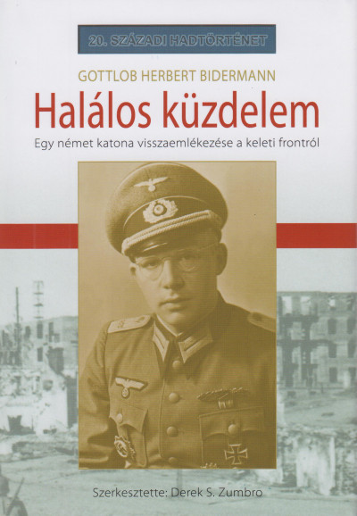 Gottlob Herbert Bidermann - Halálos küzdelem