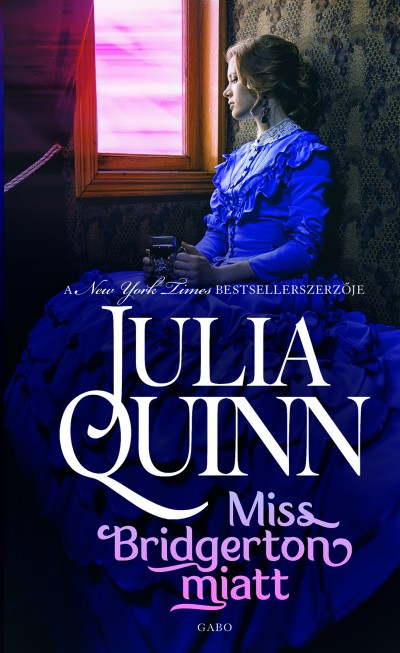 Julia Quinn - Miss Bridgerton miatt