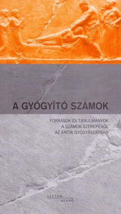 Németh György  (Szerk.) - A gyógyító számok
