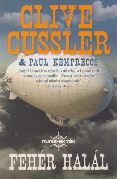 Clive Cussler - Paul Kemprecos - Fehér halál