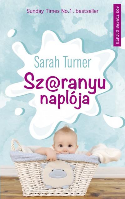 Sarah Turner - Sz@ranyu naplója