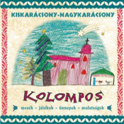 Kolompos - Kiskarácsony-nagykarácsony - CD