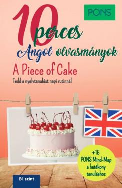 PONS 10 perces angol olvasmányok - A Piece of Cake