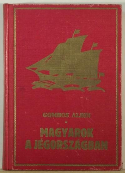 Gombos F. Albin - A grönlandi titok IV.