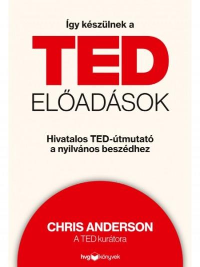 Chris Anderson - Így készülnek a TED-előadások
