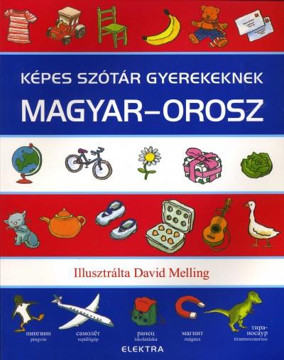 Neil Morris  (Szerk.) - Képes szótár gyerekeknek - Magyar-orosz