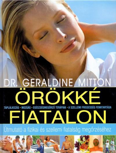 Dr. Geraldine Mitton - Örökké fiatalon