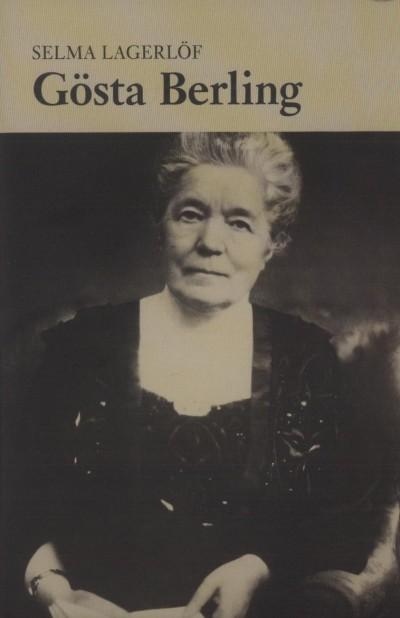 Selma Lagerlöf - Gösta Berling
