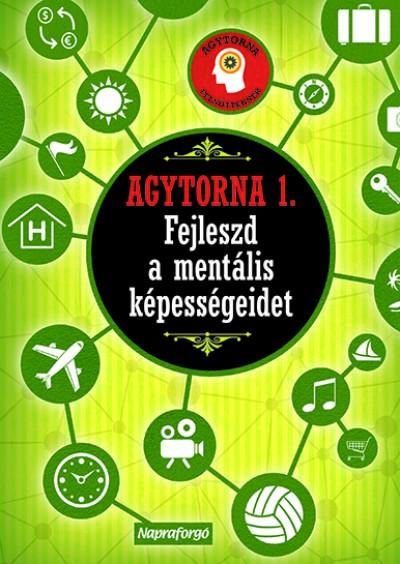 Lucas Riera  (Összeáll.) - Agytorna 1. - Fejleszd a mentális képességeidet!