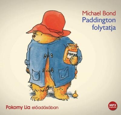 Michael Bond - Pokorny Lia - Paddington folytatja - Hangoskönyv