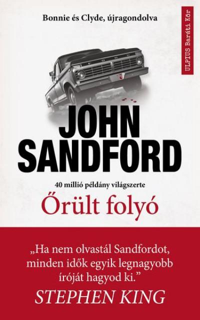 John Sandford - Őrült folyó