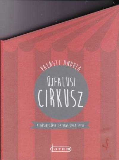Fazekas Kinga Emese - Újfalusi cirkusz