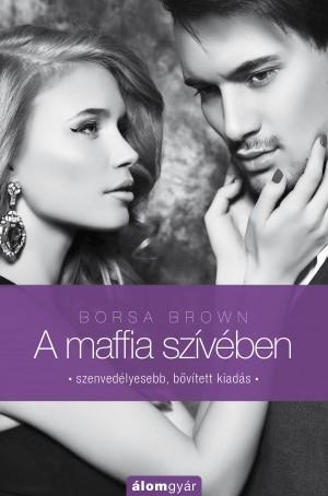 Borsa Brown - A maffia sz�v�ben (Maffia-tril�gia 3.)