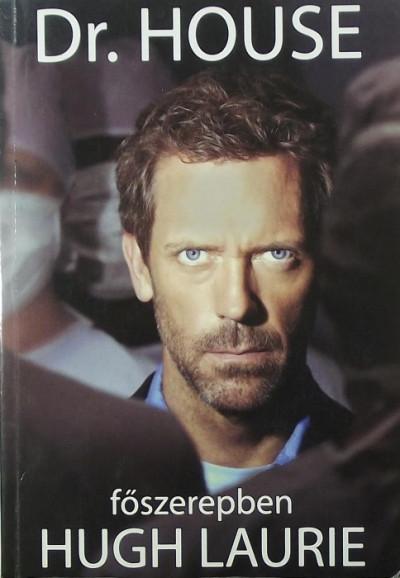 Paul Challen - Dr. House - főszerepben Hugh Laurie