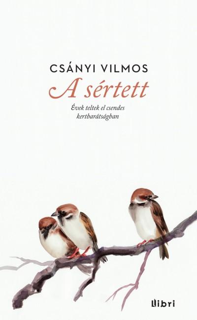 Csányi Vilmos - A sértett