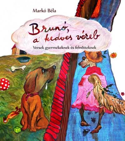 Markó Béla - Brunó, a kedves véreb