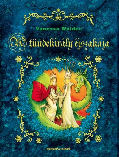 Vanessa Walder - A tündekirály éjszakája