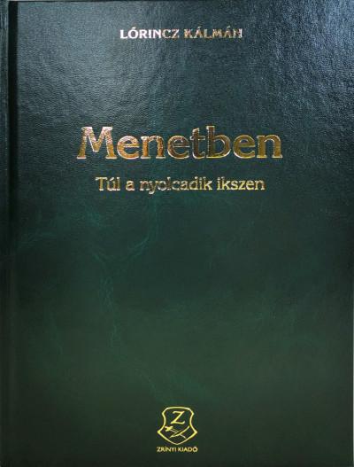 Lőrincz Kálmán - Menetben