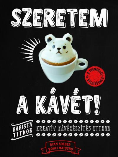 Kohei Matsuno - Ryan Soeder - Szeretem a kávét!