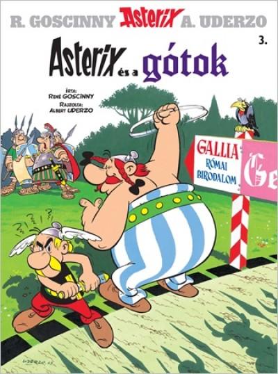 René Goscinny - Albert Uderzo - Asterix 3. - Asterix és a gótok