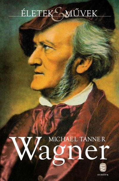 Michael Tanner - Wagner