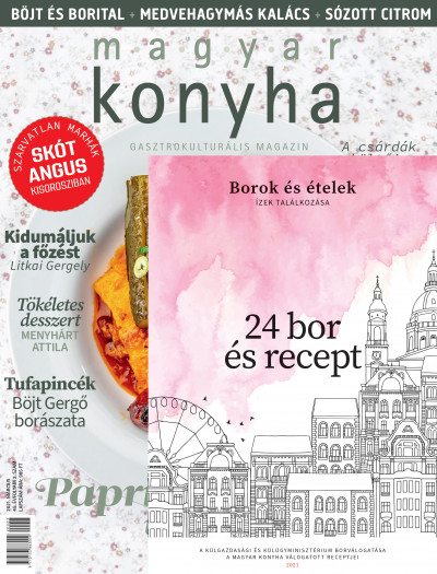 - Magyar Konyha - 2021. március (45.évfolyam 3. szám)
