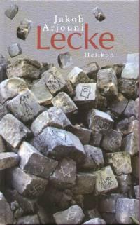 Jakob Arjouni - Lecke