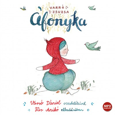 Varró Zsuzsa - Für Anikó - Áfonyka - Hangoskönyv - MP3