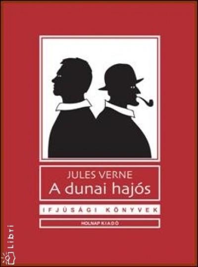 Jules Verne - A dunai hajós