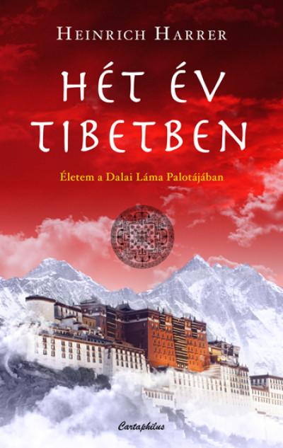 Heinrich Harrer - Hét év Tibetben