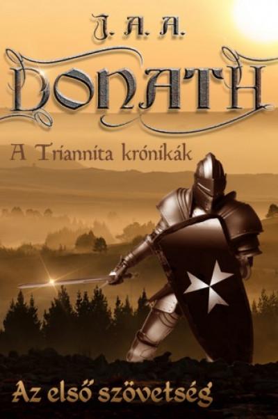 Donath J. A. A. - Az első szövetség