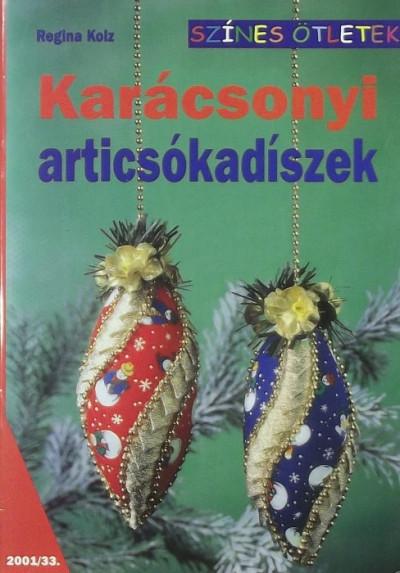 Regina Kolz - Karácsonyi articsókadíszek