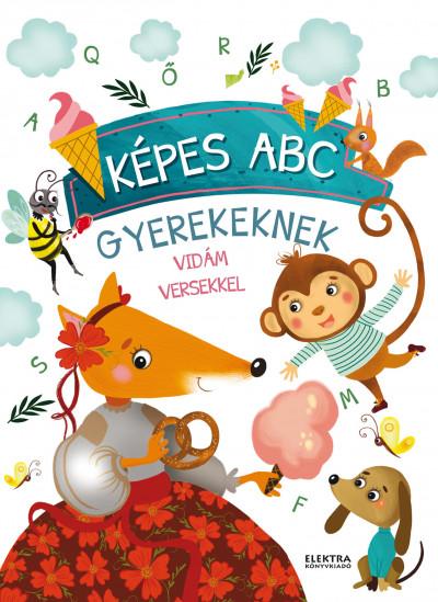 Bernáthné E. Mária  (Szerk.) - Képes ABC gyerekeknek vidám versekkel