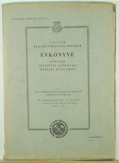 Pantó Gábor  (Szerk.) - Szalai Tibor  (Szerk.) - A Magyar Állami Földtani Intézet Évkönyve