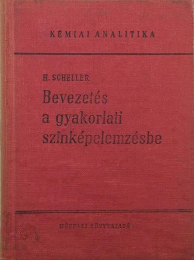 H. Scheller - Bevezetés a gyakorlati színképelemzésbe