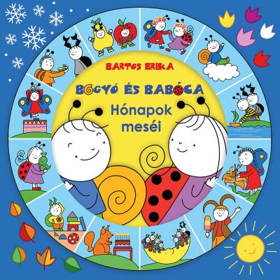 Bartos Erika - Bogyó és Babóca - Hónapok meséi
