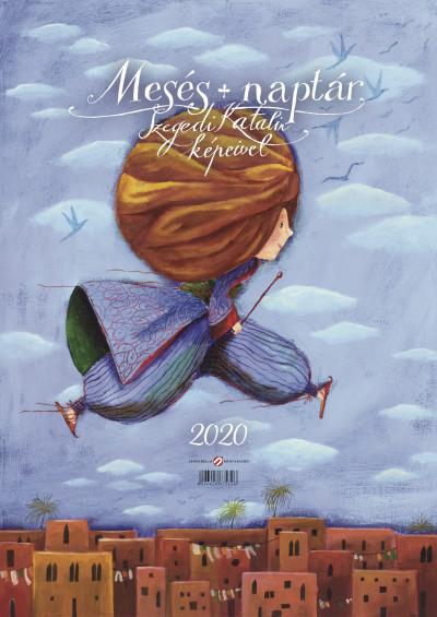 - Mesés naptár Szegedi Katalin képeivel - 2020
