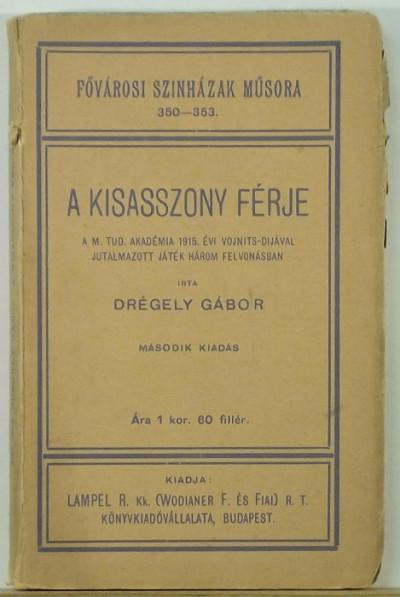 Drégely Gábor - A kiasasszony férje