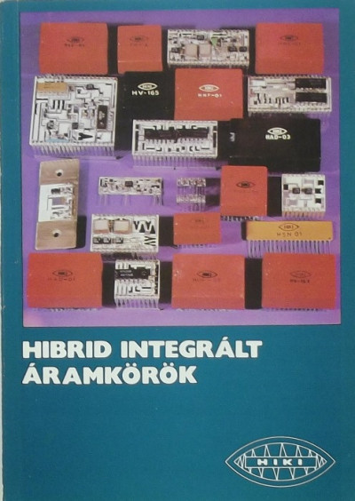 - Hibrid integrált áramkörök