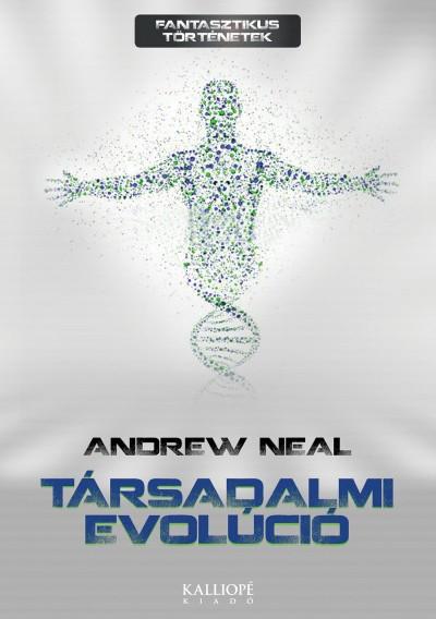 Andrew Neal - Társadalmi evolúció