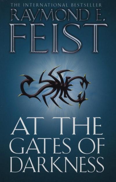Raymond Elias Feist - At the Gates of Darkness