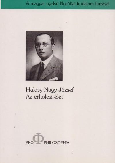 Halasy Nagy József - Az erkölcsi élet