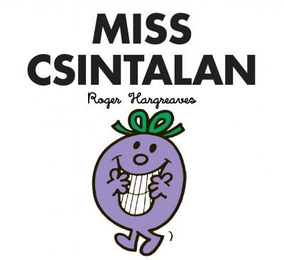 Roger Hargreaves - Miss Csintalan