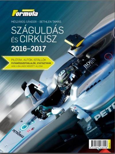 Bethlen Tamás - Mészáros Sándor - Száguldás és cirkusz 2016-2017