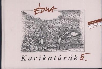Szűcs Édua - Édua Karikatúrák 5.