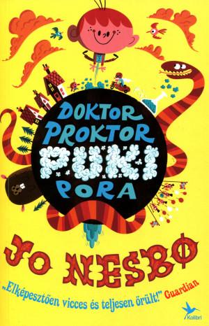 Jo Nesbo - Doktor Proktor pukipora