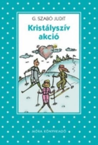 G. Szabó Judit - Kristályszív akció
